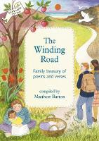 Winding Road, The: Family Treasury of Poems and Verses (Paperback)