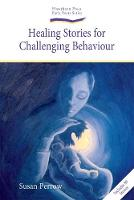 Healing Stories for Challenging Behaviour - Early Years (Paperback)