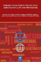 International Law on International Investment Protection and Arbitration (Hardback)
