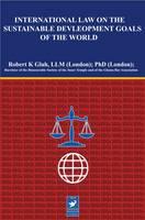 International Law on Sustainable Development Goals of the World (Hardback)