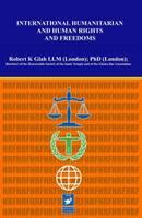 International Humanitarian and Human Rights and Freedoms (Hardback)
