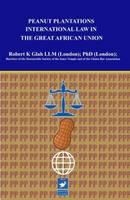 Peanut Plantations Law (Hardback)