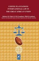 Coffee Plantations Law (Hardback)