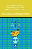 Banana Plantations Law (Hardback)