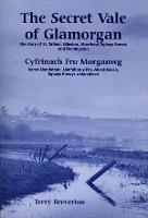 The Secret Vale of Glamorgan: The Story of St.Tathan, Gileston, Aberthaw, Eglwys Brewys and Flemingston (Paperback)