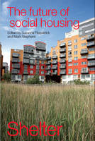 The Future of Social Housing (Paperback)