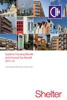 Guide to Housing and Council Tax Benefit 2011-2012 (Paperback)
