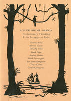 A Duck for Mr Darwin: Evolutionary Thinking and the Struggle to Exist (Paperback)