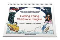 Helping Young Children to Imagine - Helping Young Children (Spiral bound)