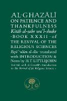 Al-Ghazali on Patience and Thankfulness: Book XXXII of the Revival of the Religious Sciences - The Islamic Texts Society's al-Ghazali Series (Hardback)