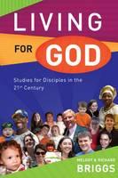 Living for God: Studies for Disciples in the 21st Century (Paperback)