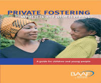 Private Fostering: What it is and What it Means - A Guide for Young People - Children's Guides (Paperback)