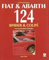 Fiat and Abarth 124 Spider and Coupe (Paperback)