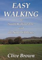 Easy Walking in South Bedfordshire and the North Chilterns (Paperback)