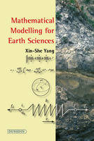 Mathematical Modelling for Earth Sciences (Paperback)