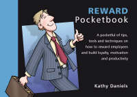 The Reward Pocketbook - Management Pocketbooks S. (Paperback)