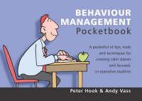 The Behaviour Management Pocketbook - Teachers' Pocketbooks (Paperback)