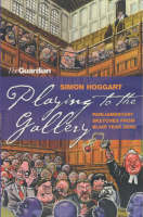 Playing To The Gallery (Paperback)