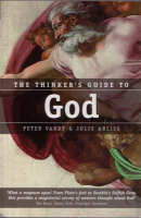 The Thinker's Guide to God - Thinker's Guide S. No. 3 (Paperback)
