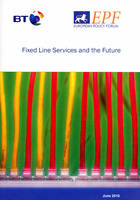 Fixed Line Services and the Future