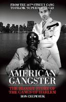 American Gangster: The Bloody Story of the Gangs of Harlem (Paperback)