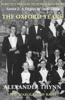 A Degree of Instability: The Oxford Years Bk. 4 (Paperback)