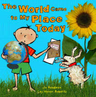 The World Came to My Place Today (Hardback)
