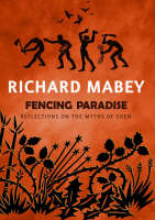Fencing Paradise: Reflections on the Myths of Eden (Hardback)
