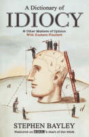 A Dictionary of Idiocy (Paperback)