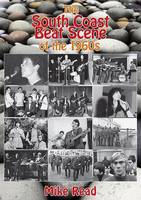 The South Coast Beat Scene of the 1960s (Paperback)
