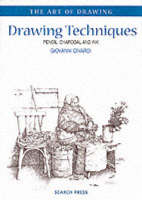 Drawing Techniques: Pencil, Charcoal and Ink (Paperback)