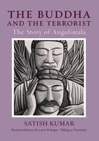 The Buddha and the Terrorist: The Story of Angulimala (Paperback)
