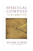 Spiritual Compass: The Three Qualities of Life (Hardback)