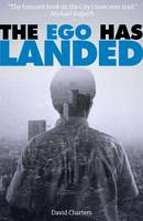 The EGO Has Landed (Paperback)