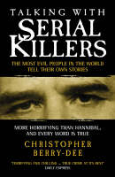 Talking with Serial Killers