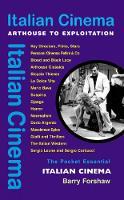 Italian Cinema: Arthouse to Exploitation (Paperback)