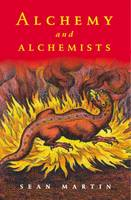 Alchemy and Alchemists - Pocket essentials: Ideas (Hardback)