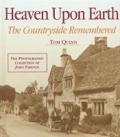 Heaven Upon Earth: The Countryside Remembered (Paperback)
