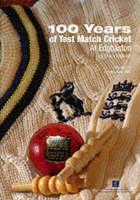 100 Years of Test Match Cricket at Edgbaston (Hardback)