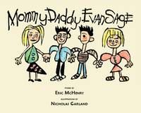 Mommy Daddy Evan Sage (Hardback)