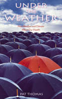 Under the Weather: How Weather and Climate Affect Our Health (Paperback)