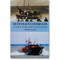 Suffolk's Lifeboats: A Portrait in Postcards and Photographs (Paperback)