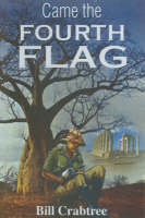 Came the Fourth Flag (Hardback)