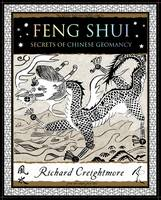 Feng Shui: Secrets of Chinese Geomancy (Paperback)