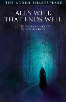 All's Well That Ends Well - The Arden Shakespeare Third Series (Paperback)