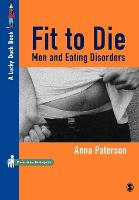Fit to Die: Men and Eating Disorders - Lucky Duck Books (Paperback)