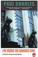 I've Heard the Banshee Sing: A Detective Christy Kennedy Mystery - Detective Inspector Christy Kennedy Mystery 6 (Paperback)