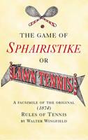 Game of Sphairstike or Lawn Tennis (Hardback)