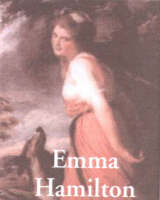 Emma Hamilton - Life & Times (Paperback)
