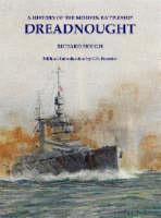Dreadnought: A History of the Modern Battleship (Paperback)